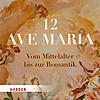 CD 12 AVE MARIA -
