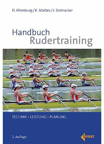ALTENBURG/MATTES/STEINACKER, HANDBUCH RUDERTRAINING 2. AUFL. 2013