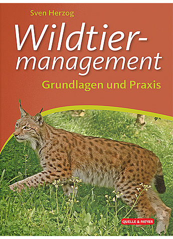 HERZOG, WILDTIERMANAGEMENT 1. AUFLAGE 2019