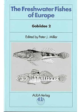 MILLER, GOBIIDAE 2 - THE (M) FRESH- WATER FISHES OF EUROPE (M) (315-01036)