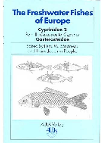 BANARESCU, CYPRINIDAE (M) 5/III THE FRESHWATER FISHES OF EUROPE (M) (315-01021)