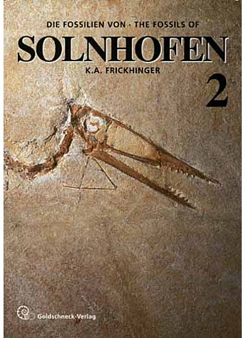 FRICKHINGER, DIE          (M) FOSSILIEN/THE FOSSILS OF SOLNHOFEN - BAND 2 (494-01349)