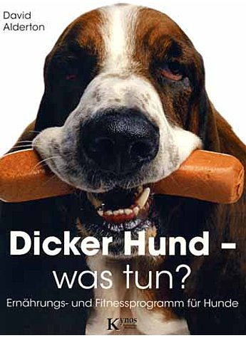 DICKER HUND - WAS TUN? DAVID ALDERTON