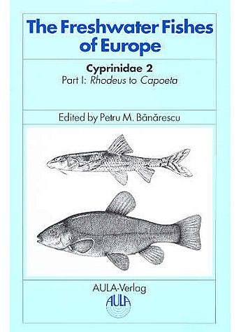 BANARESCU, CYPRINIDAE (M) 5/I FRESHWATER FISHES OF (M) EUROPE (315-0817)
