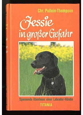 JESSIE IN GROSSER GEFAHR  - CHR. PULLEIN-THOMPSON