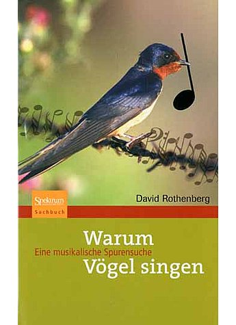 WARUM VÖGEL SINGEN - DAVID ROTHENBERG