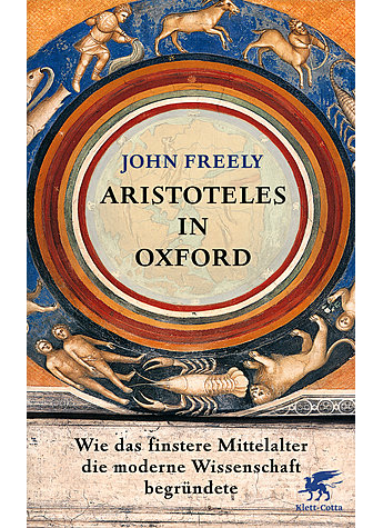 ARISTOTELES IN OXFORD - JOHN FREELY