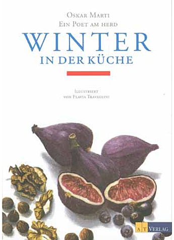 WINTER IN DER KÜCHE - OSKAR MARTI