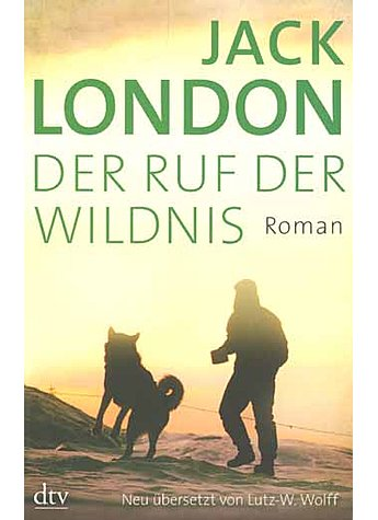 DER RUF DER WILDNIS - JACK LONDON
