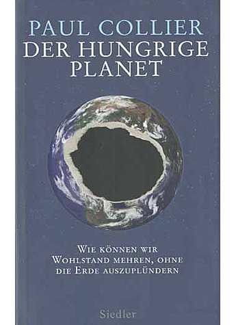 DER HUNGRIGE PLANET   (M) - PAUL COLLIER