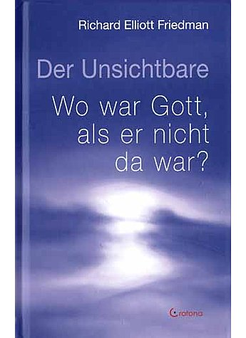 DER UNSICHTBARE - RICHARD ELLIOT FRIEDMAN