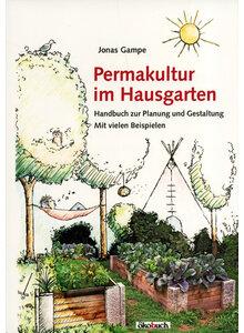 Permakultur Im Hausgarten Garten Biologie Allgemein Bücher