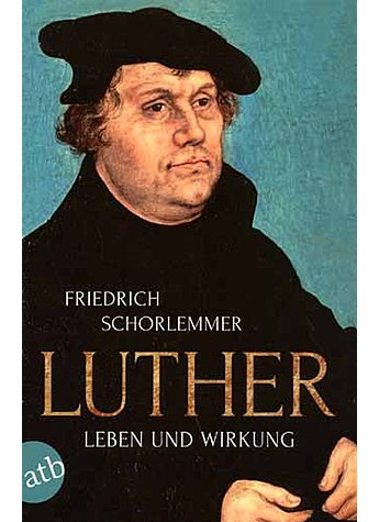 LUTHER - FRIEDRICH SCHORLEMMER