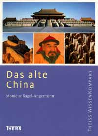 DAS ALTE CHINA - MONIQUE NAGEL-ANGERMANN