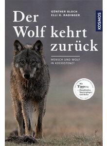Der Wolf kehrt zurück - Zoologie Biologie allgemein Bücher ...