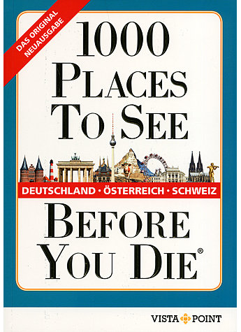 1000 PLACES TO SEE BEFORE YOU DIE - KALMAR/HERFURTH-SCHINDLE R/SCHULZ (HRSG.)