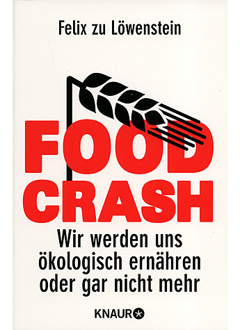 FOOD CRASH - FELIX ZU LÖWENSTEIN