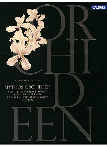 MYTHOS ORCHIDEEN - CATHERINE VADON