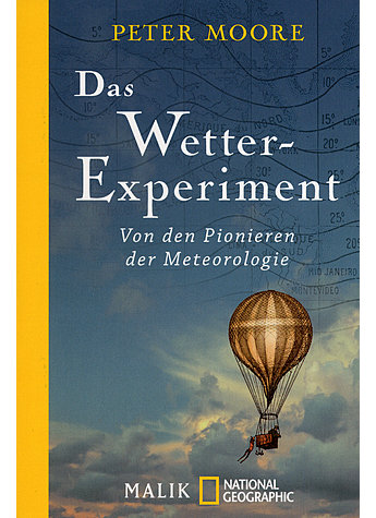 DAS WETTER-EXPERIMENT - PETER MOORE
