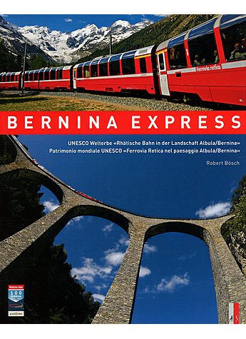 BERNINA EXPRESS - ROBERT BÖSCH