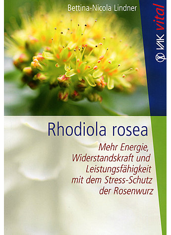 RHODIOLA ROSEA - BETTINA-NICOLA LINDNER