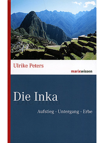 DIE INKA - ULRIKE PETERS