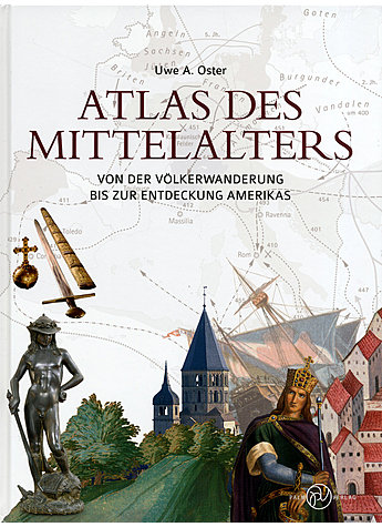 ATLAS DES MITTELALTERS - UWE A. OSTER