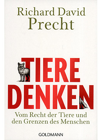 TIERE DENKEN - RICHARD DAVID PRECHT