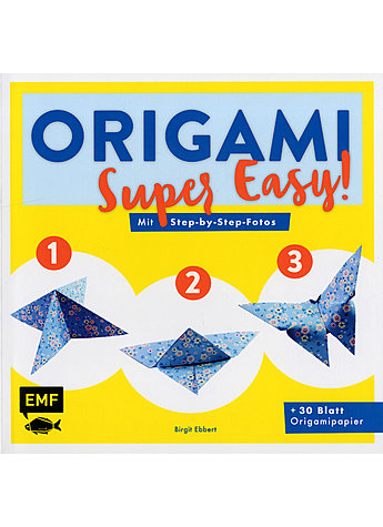 ORIGAMI - SUPER EASY! - BIRGIT EBBERT