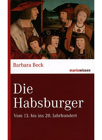 DIE HABSBURGER - BARBARA BECK