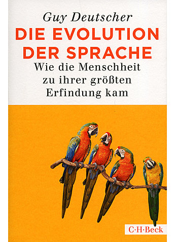 DIE EVOLUTION DER SPRACHE - GUY DEUTSCHER
