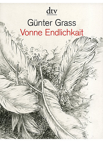 VONNE ENDLICHKAIT - GÜNTER GRASS