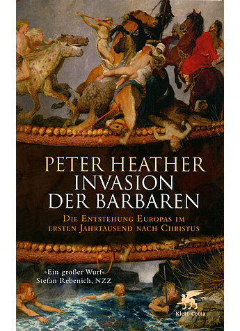 INVASION DER BARBAREN - PETER HEATHER