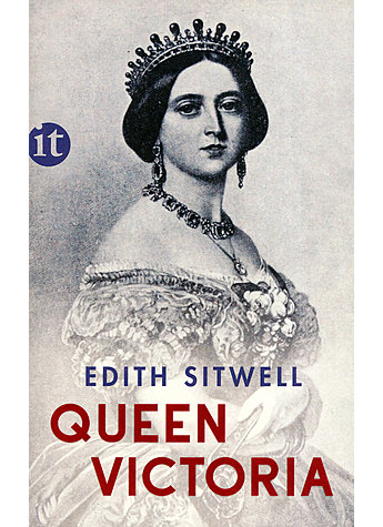 QUEEN VICTORIA - EDITH SITWELL