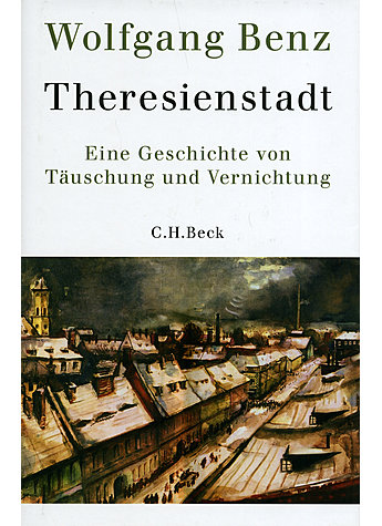 THERESIENSTADT - WOLFGANG BENZ