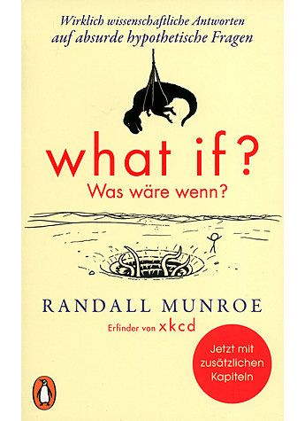 WHAT IF? WAS WÄRE WENN? - RANDALL MUNROE