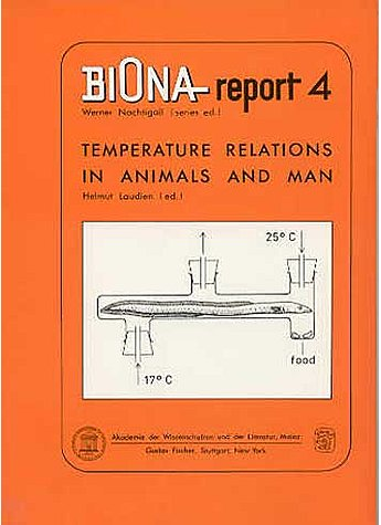 LAUDIEN, TEMPERATURE RELATIONS IN ANIMALS AND MAN (BIONA REPORT 4)