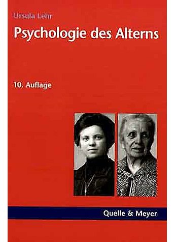 LEHR, PSYCHOLOGIE DES ALTERNS (11. AUFLAGE) (494-01432)